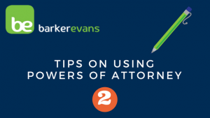 Tips on Using Powers of Attorney No2